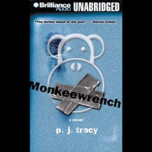 Monkeewrench (aka Want to Play?) - P. J. Tracy