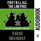 First Kill All the Lawyers: A Samantha Adams Mystery, Book 1 Hörbuch von Sarah Shankman Gesprochen von: Tondre Schulte