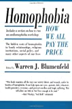 Warren J. Blumenfeld Homophobia: How We All Pay the Price