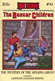 The Mystery of the Singing Ghost (Boxcar Children #31)