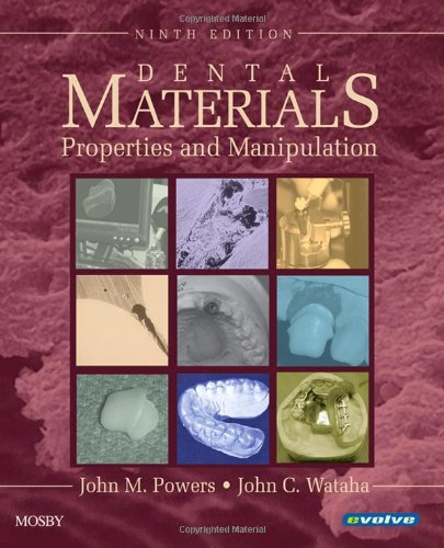 Dental Materials: Properties And Manipulation, 9E (Dental Materials: Properties & Manipulation (Craig))