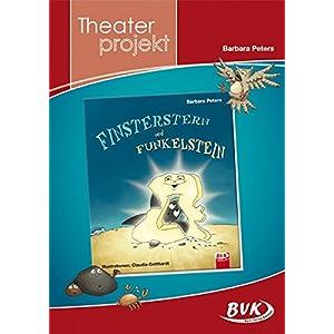 """Theaterprojekt """"Finsterstern und Funkelstein"""""""