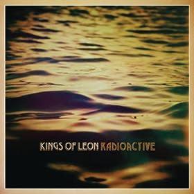 KINGS OF LEON-RADIOACTIVE