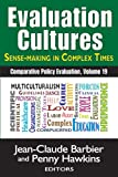 img - for Evaluation Cultures--Sense-making in Complex Times (Comparative Policy Evaluation) book / textbook / text book