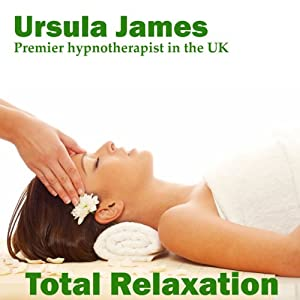 Total Relaxation with Ursula James | [Ursula James]