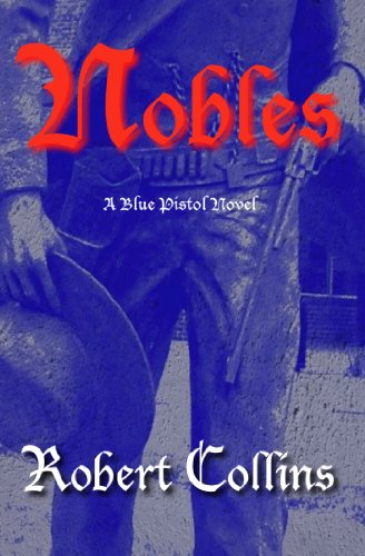 Nobles by Robert Collins