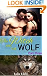 The Witch and the Wolf: Part Three