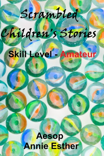 Aesop - Scrambled Children's Stories (Annotated & Narrated in Scrambled Words) Skill Level - Expert (Scramble for fun! Book 11) (English Edition)