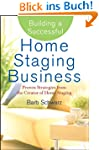 Building a Successful Home Staging Bu...