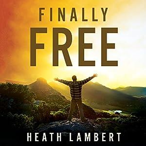 Finally Free Audiobook