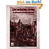 Contamination Europe - Ein Postapokalyptisches Rollenspiel