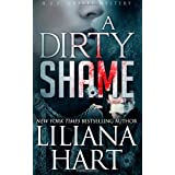 A Dirty Shame: A J.J. Graves Mystery (Volume 2)