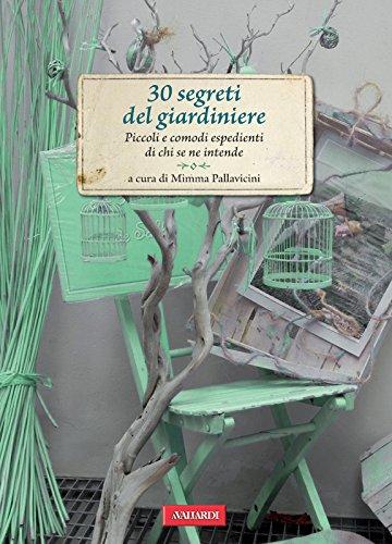 30-segreti-del-giardiniere-piccoli-e-comodi-espedienti-di-chi-se-ne-intende