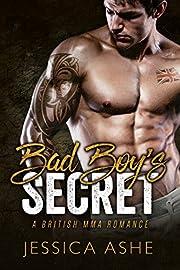 Bad Boy's Secret: A British MMA Romance