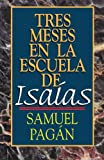 img - for Tres meses en la escuela de Isa as: Estudios sobre el Libro de Isa as book / textbook / text book