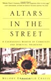 Image of Altars in the Street: A Courageous Memoir of Community and Spiritual Awakening