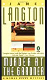 Murder at the Gardner : A Novel of Suspense: A Homer Kelly Mystery (Penguin Crime Monthly) (0140113827) by Langton, Jane
