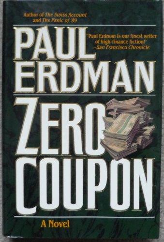 ZERO COUPON, by Paul Erdman