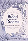 img - for The Bread We Eat in Dreams book / textbook / text book