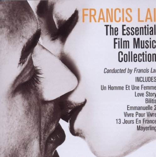 Francis Lai - Francis Lai: The Essential Film Music Collection - Zortam Music