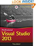 Professional Visual Studio 2013 (Wrox...