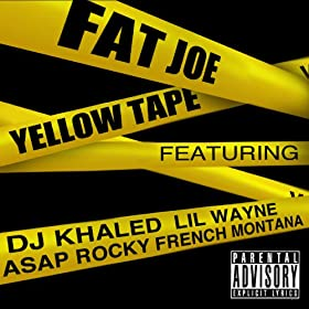 Yellow Tape (feat. Lil Wayne, A$AP Rocky, French Montana) [Explicit]