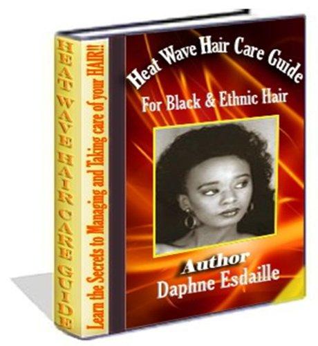 Couverture du livre Vague de chaleur Guide de soins cheveux pour noir et ethnique cheveux (Soul Cut)