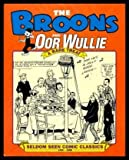 The Broons and Oor Wullie: A Rare Treat (Seldom Seen Comic Classics 1936 - 1969) (v. 6)