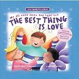 The Best Thing Is Love (My Favorite Verses)