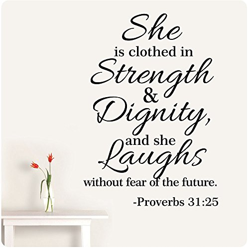 "32"" Proverbs 31:25 She Is Clothed in Strength and Dignity and She Laughs Without Fear of the Future Wall Decal Sticker Scripture Bible Verse Quote Art Mural Christian God Nursery Girl Woman"