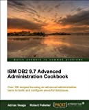 Private: IBM DB2 9.7 Advanced Administration Cookbook