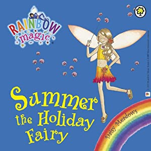 Rainbow Magic: Summer the Holiday Fairy | [Daisy Meadows]
