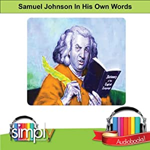 Dr. Samuel Johnson: In His Own Words | [Samuel Johnson]