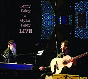 Terry Riley and Gyan Riley - Live