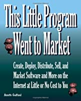 This Little Program Went to Market Front Cover