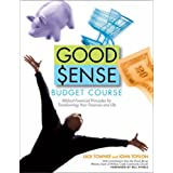 Good Sense Budget Course: Biblical Financial Principles for Transforming Your Finances and Life [With Book & Leaders Guide and Vhs and DVD]by Dick Towner