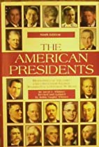 The American presidents : biographies of the…