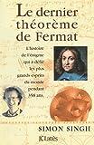 Le dernier th�or�me de Fermat (Les aventures de la connaissance)