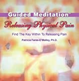 Releasing Physical Pain - Guided Meditation