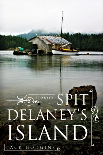 Spit Delaney's Island: Selected Stories (New Canadian Library)