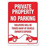 No Parking Sign - Violators Will Be Towed Away At Vehicle Owners Expense Legend Sign, Aluminum, 14