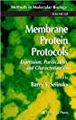 Membrane Protein Protocols: Expression, Purification, and Characterization (Methods in Molecular Biology)