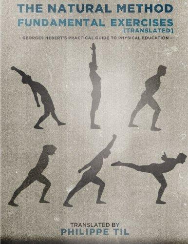 The Natural Method: Fundamental Exercises: Volume 2