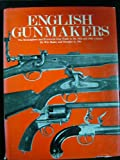 img - for English Gunmakers: The Birmingham and Provincial Gun Trade in the 18th and 19th Century book / textbook / text book
