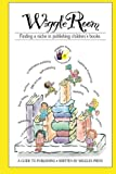img - for Wiggle Room: Finding A Niche In Publishing Children's Books book / textbook / text book