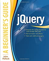 jQuery: A Beginner's Guide Front Cover