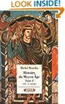 Histoire du Moyen Age, t. 01