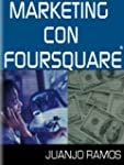 Marketing con Foursquare
