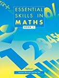 Essential Skills in Maths, Book 1 (Essential Numeracy) (017431440X) by Newman, Graham