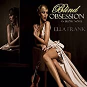 Blind Obsession | [Ella Frank]